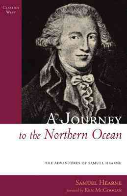 A Journey to the Northern Ocean By McGoogan, Ken (FRW)